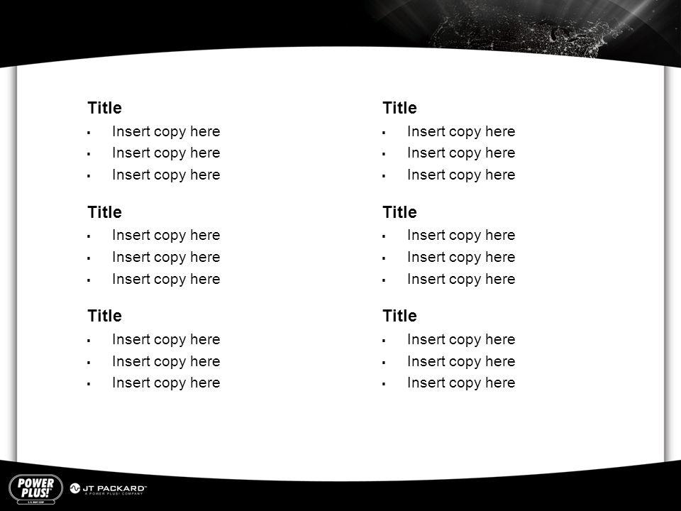 Title  Insert copy here Title  Insert copy here Title  Insert copy here Title  Insert copy here Title  Insert copy here Title  Insert copy here