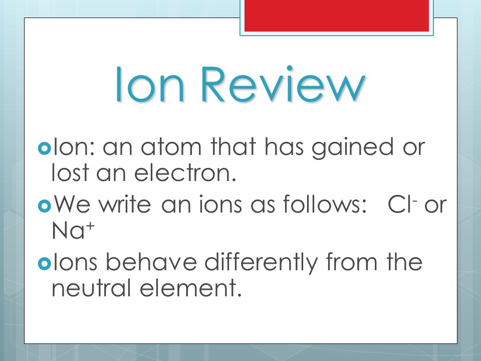 Monatomic Ion  Monatomic ion: a simple ion formed from a single atom.