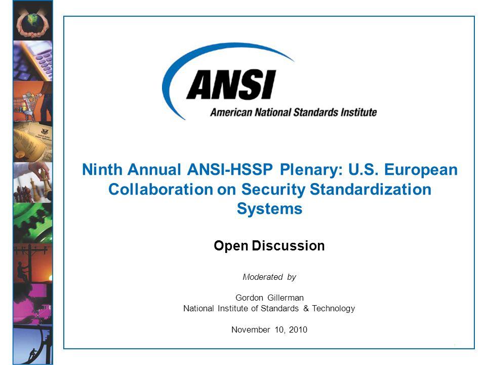 ANSI-HSSP Ninth Annual Plenary November 9-10, 2010 Slide 12 Panel 5: Preparedness & Crisis Management