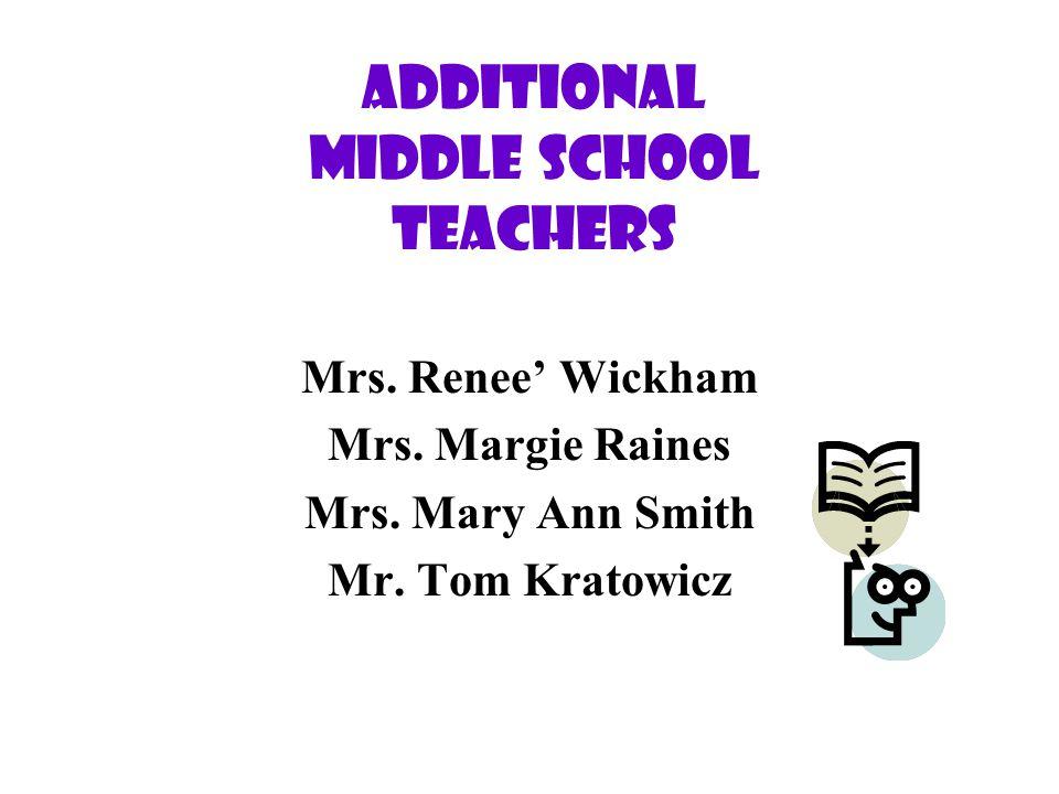 Eighth Grade Teachers 8A - Mrs. Sharon Frapwell 8B - Mrs. Diane Boyd 8C - Mrs. Betsy Maurer
