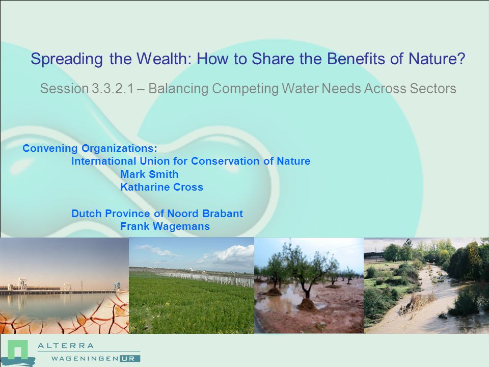 Spreading the Wealth: How to Share the Benefits of Nature.