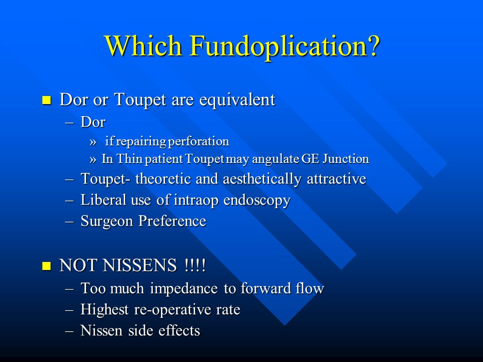 Which Fundoplication.