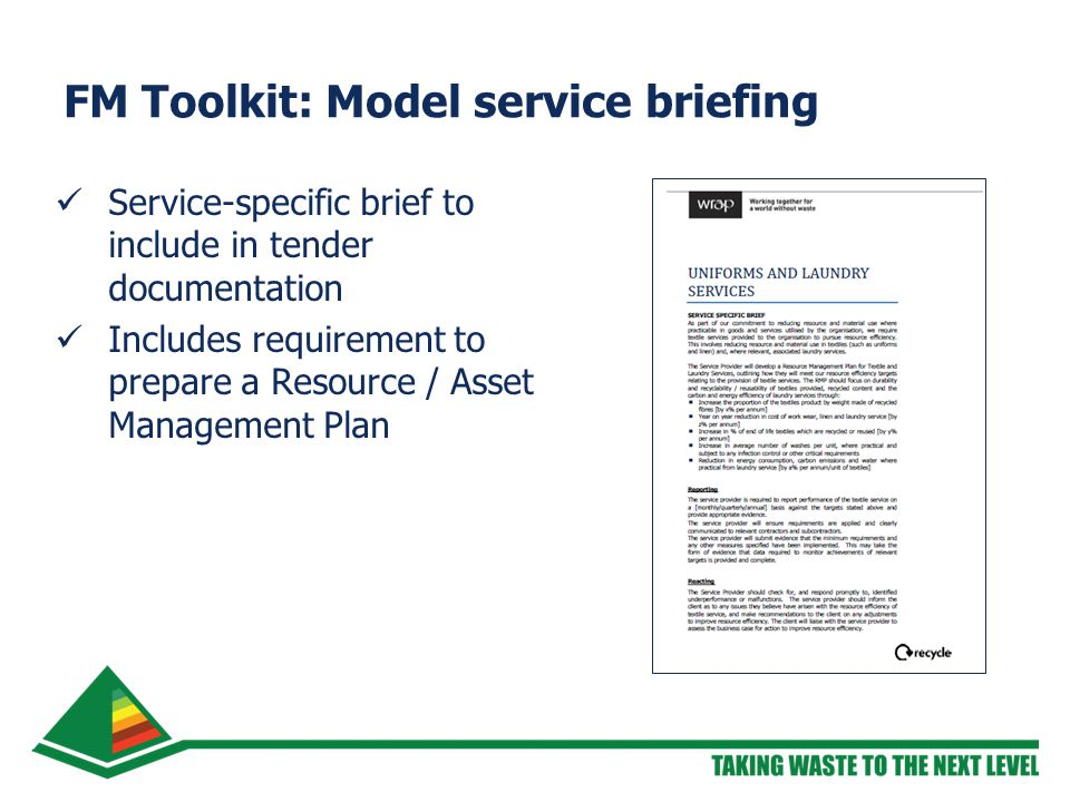 FM Toolkit: Model service briefing Service-specific brief to include in tender documentation Includes requirement to prepare a Resource / Asset Management Plan