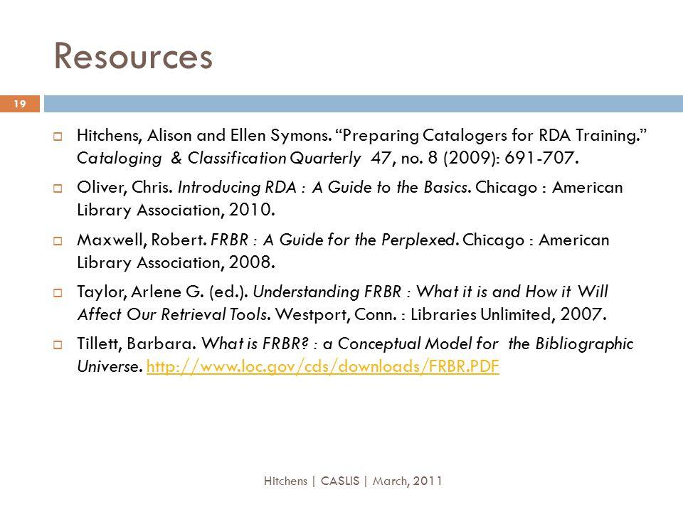 Resources  Hitchens, Alison and Ellen Symons.