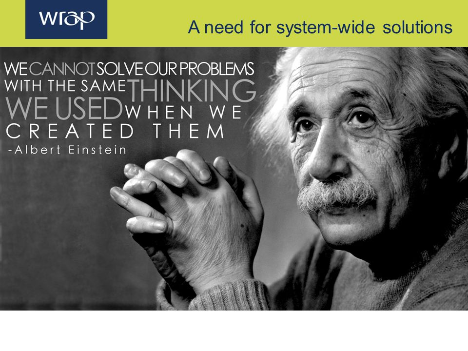 A need for system-wide solutions