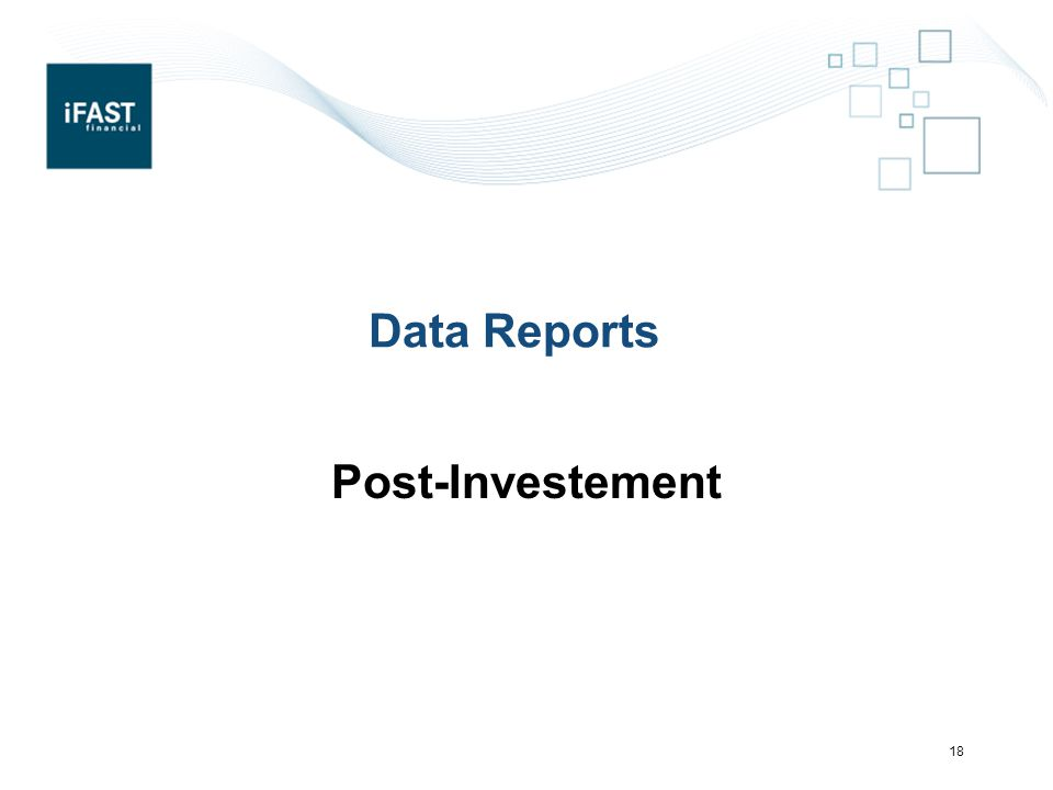 Data Reports Post-Investement 18