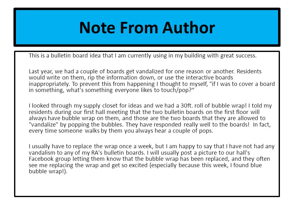 Note From Author This is a bulletin board idea that I am currently using in my building with great success.