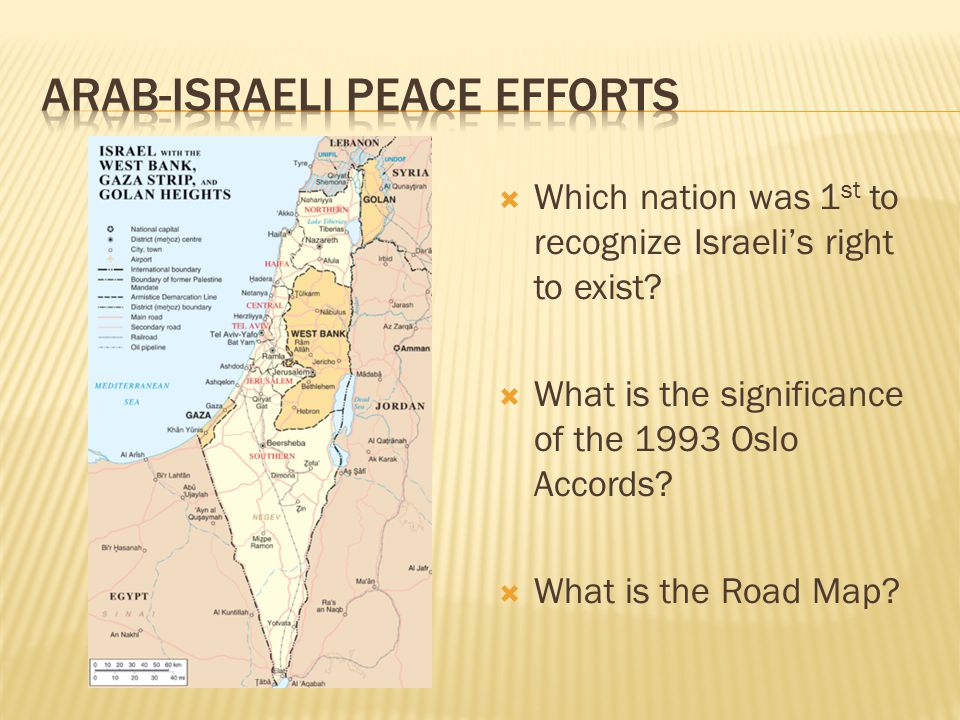  Which nation was 1 st to recognize Israeli's right to exist.