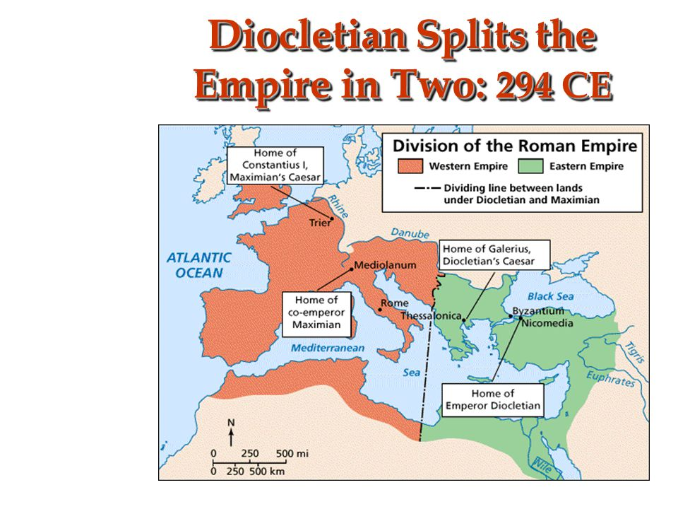 Diocletian Splits the Empire in Two: 294 CE