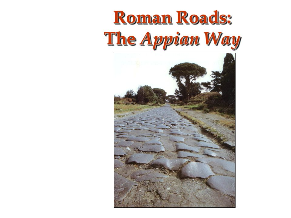 Roman Roads: The Appian Way