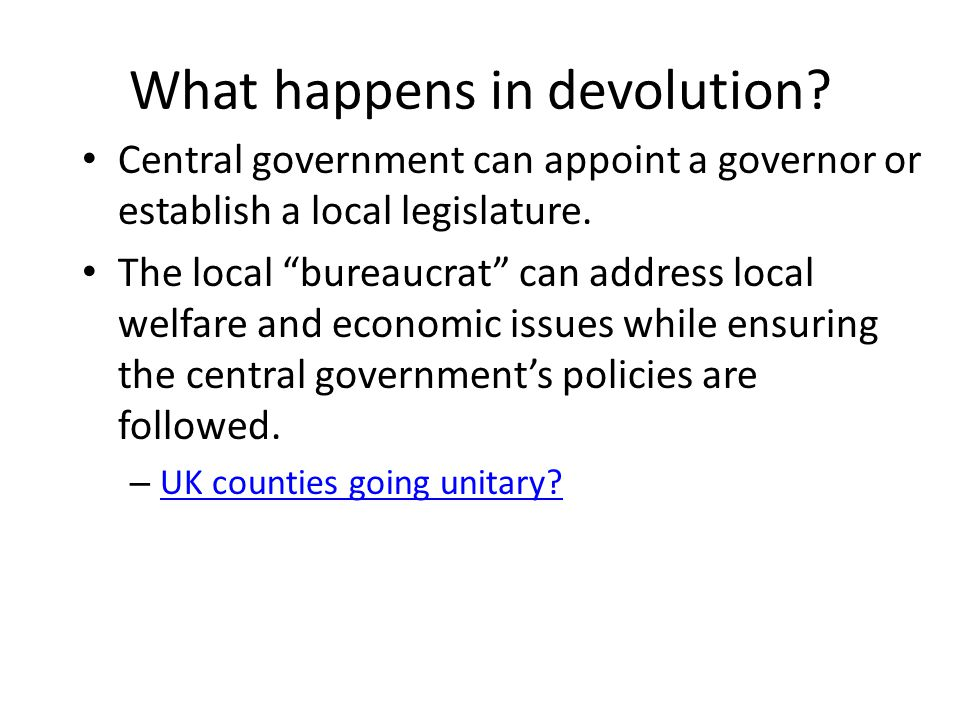 What happens in devolution.