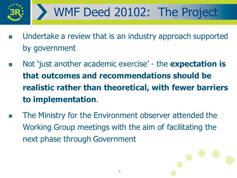 4 Undertake a review that is an industry approach supported by government Not 'just another academic exercise' - the expectation is that outcomes and recommendations should be realistic rather than theoretical, with fewer barriers to implementation.