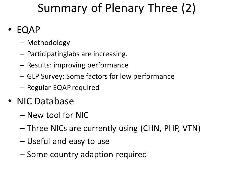 Summary of Plenary Three (2) EQAP – Methodology – Participatinglabs are increasing.