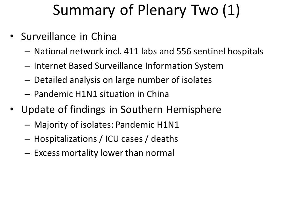 Summary of Plenary Two (1) Surveillance in China – National network incl.