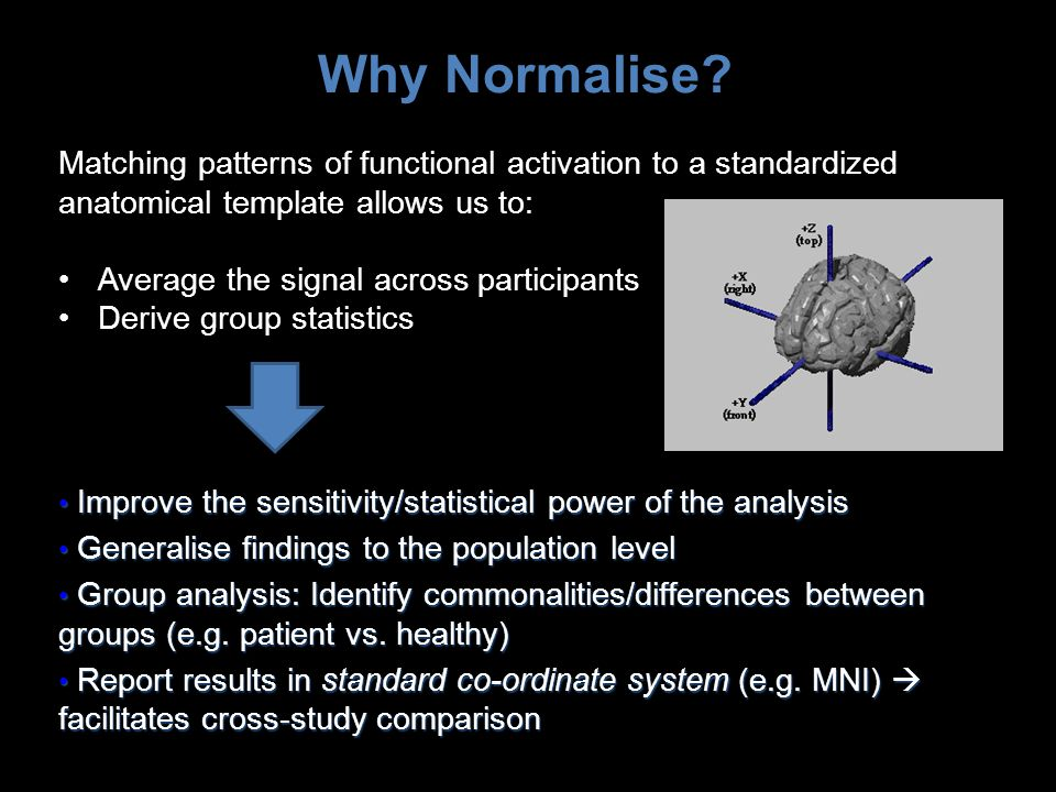 Improve the sensitivity/statistical power of the analysis Improve the sensitivity/statistical power of the analysis Generalise findings to the populat