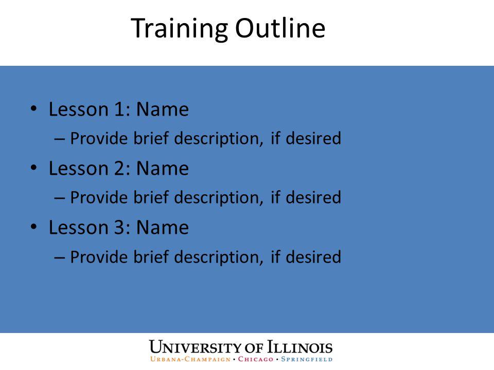 Course Schedule ModuleDuration I.Introduction30 minutes II.