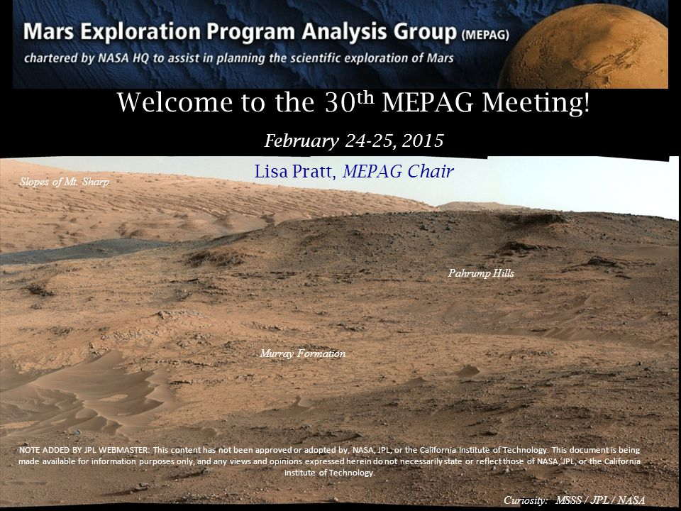 Welcome to the 30 th MEPAG Meeting.