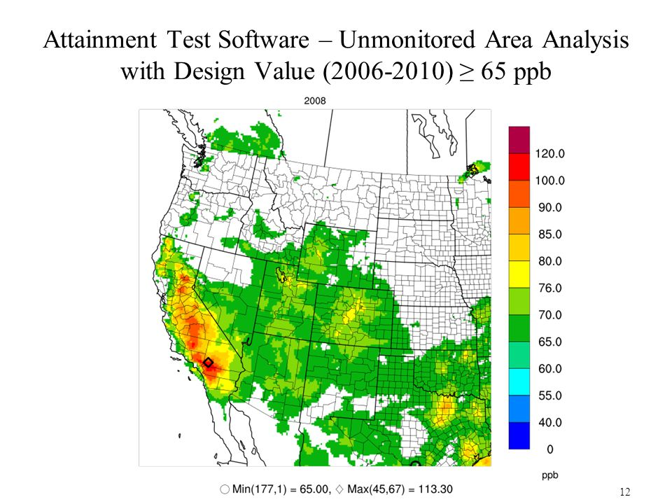 Attainment Test Software – Unmonitored Area Analysis with Design Value (2006-2010) ≥ 65 ppb 12