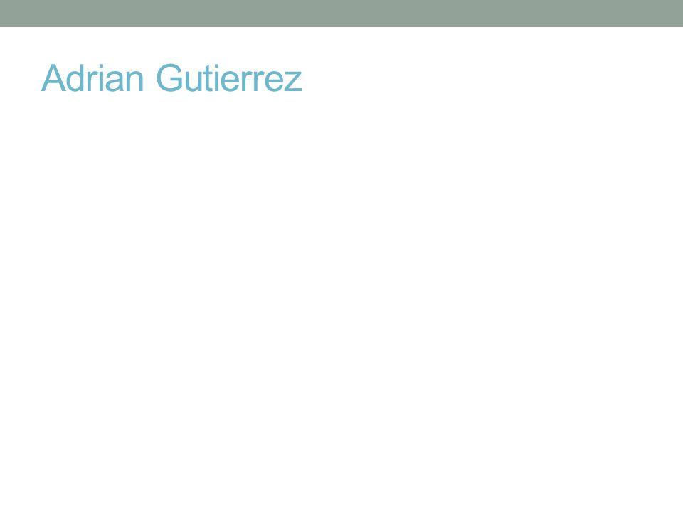 Adrian Gutierrez