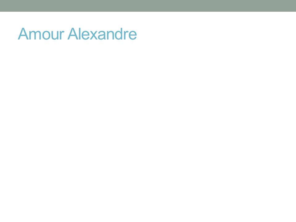 Amour Alexandre