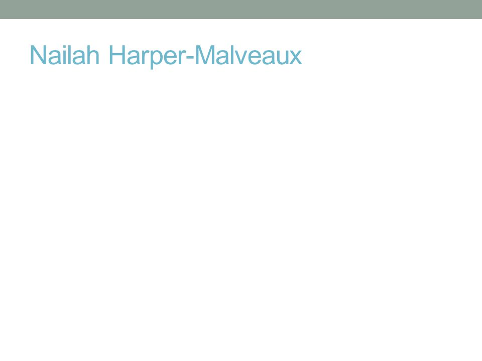 Nailah Harper-Malveaux