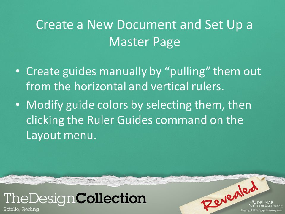 "Create guides manually by ""pulling"" them out from the horizontal and vertical rulers. Modify guide colors by selecting them, then clicking the Ruler G"