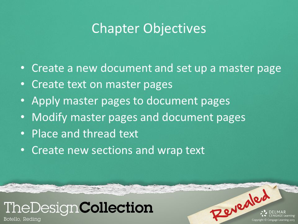 Create a new document and set up a master page Create text on master pages Apply master pages to document pages Modify master pages and document pages
