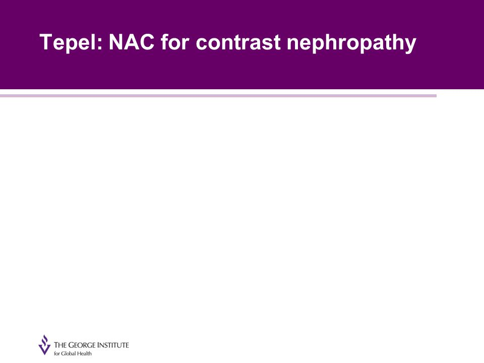 Tepel: NAC for contrast nephropathy