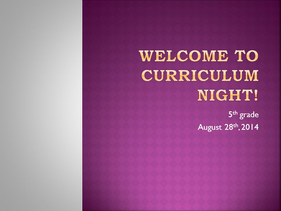 5 th grade August 28 th, 2014