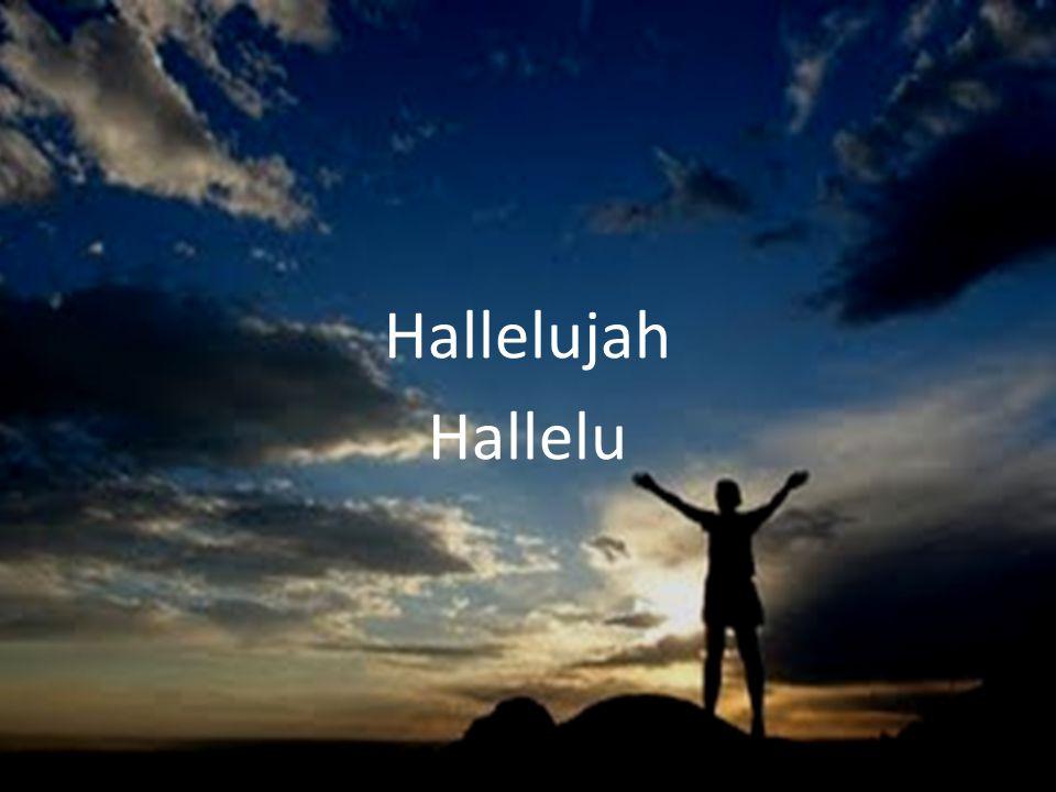 Hallelujah Hallelu