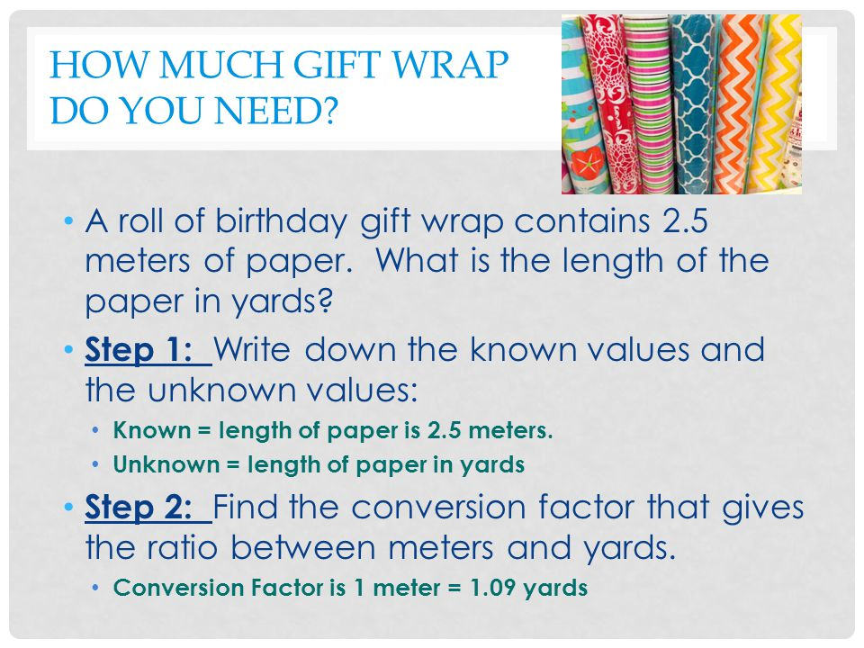 HOW MUCH GIFT WRAP DO YOU NEED.