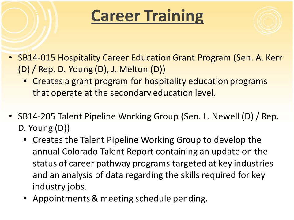 Career Training SB14-015 Hospitality Career Education Grant Program (Sen.