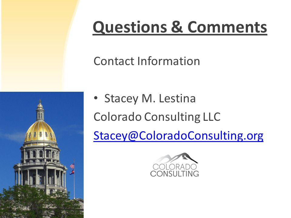 Questions & Comments Contact Information Stacey M.