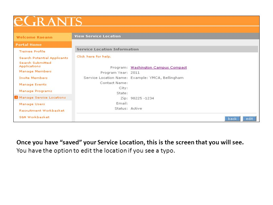 """Once you have """"saved"""" your Service Location, this is the screen that you will see. You have the option to edit the location if you see a typo."""