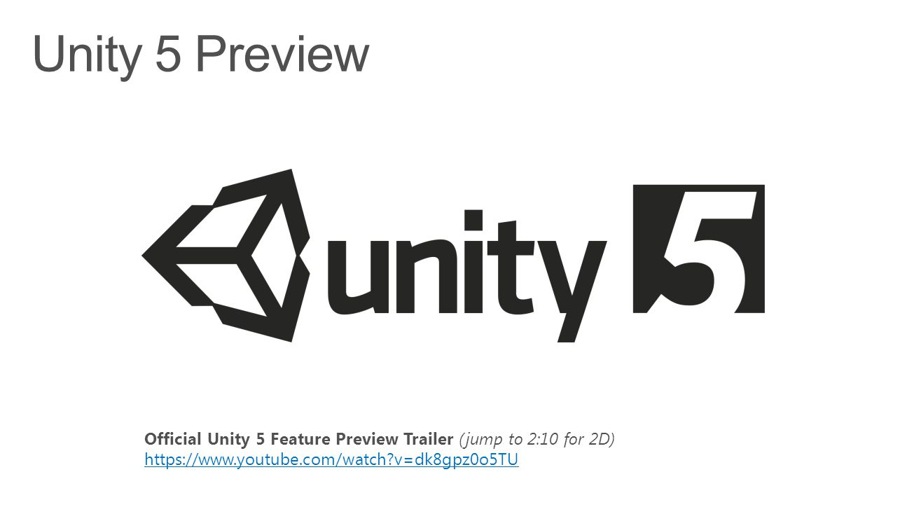 Official Unity 5 Feature Preview Trailer (jump to 2:10 for 2D) https://www.youtube.com/watch?v=dk8gpz0o5TU