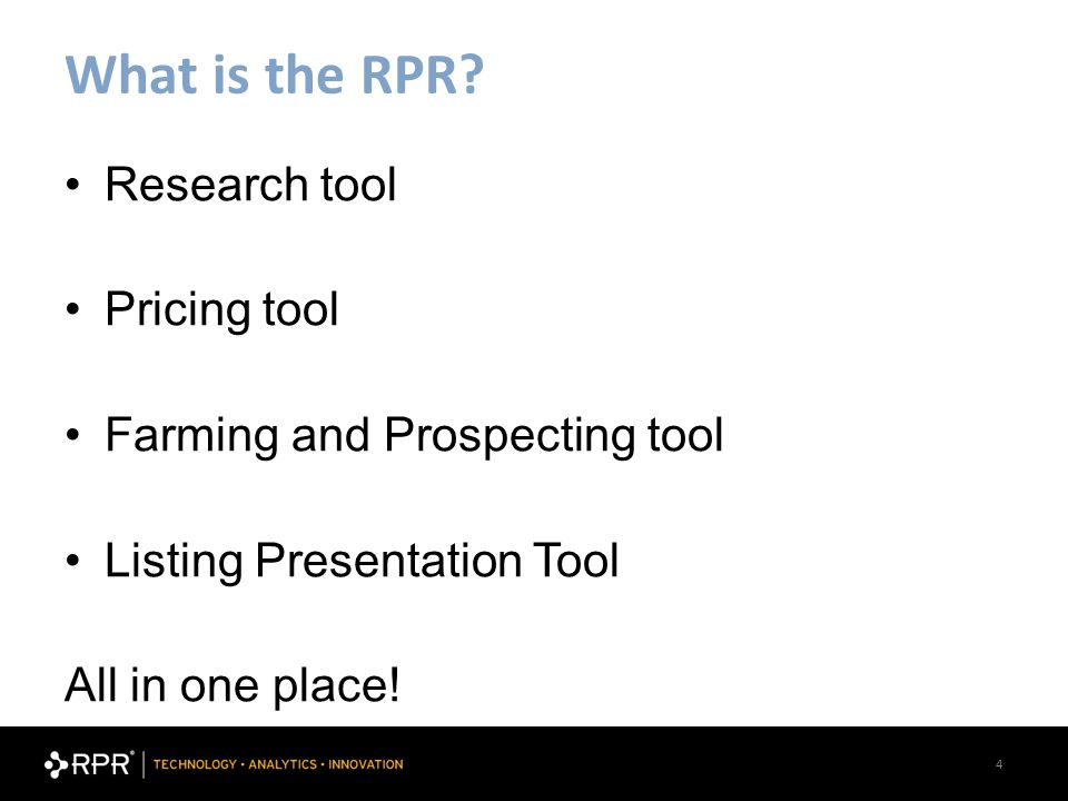 4 What is the RPR.