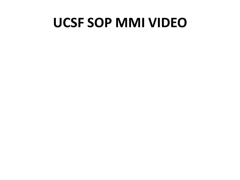 UCSF SOP MMI VIDEO