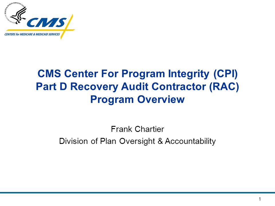 2 RAC Overview Agenda Topics RAC Program History and Background Part D RAC Audit Process Pre-Audit Phase Audit Phase Post-Audit Phase Wrap Up