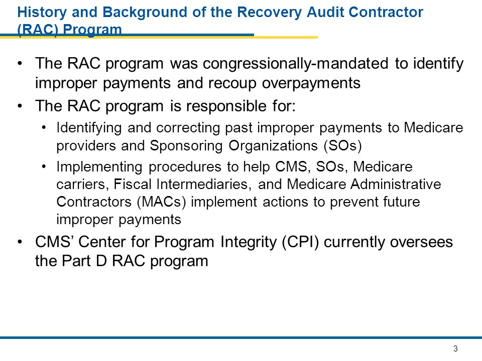 14 The RAC Audits Steps Step 5: Perform Data Analysis Check The Data Validation Contractor (DVC) receives the IPRP and performs an analysis of the IPRP along with a sample of the associated PDE records Step 6: Create Validation Findings File The DVC creates an IPRP Validation Findings file which includes its analysis and supporting documentation; along with a status of its findings Step 7: Resolve RAC/DVC Findings Disputes If the DVC and the RAC cannot resolve a dispute; the RAC shall notify CMS.