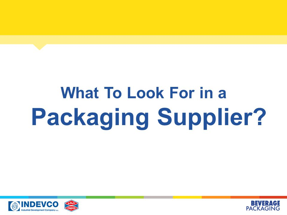 What To Look For in a Packaging Supplier