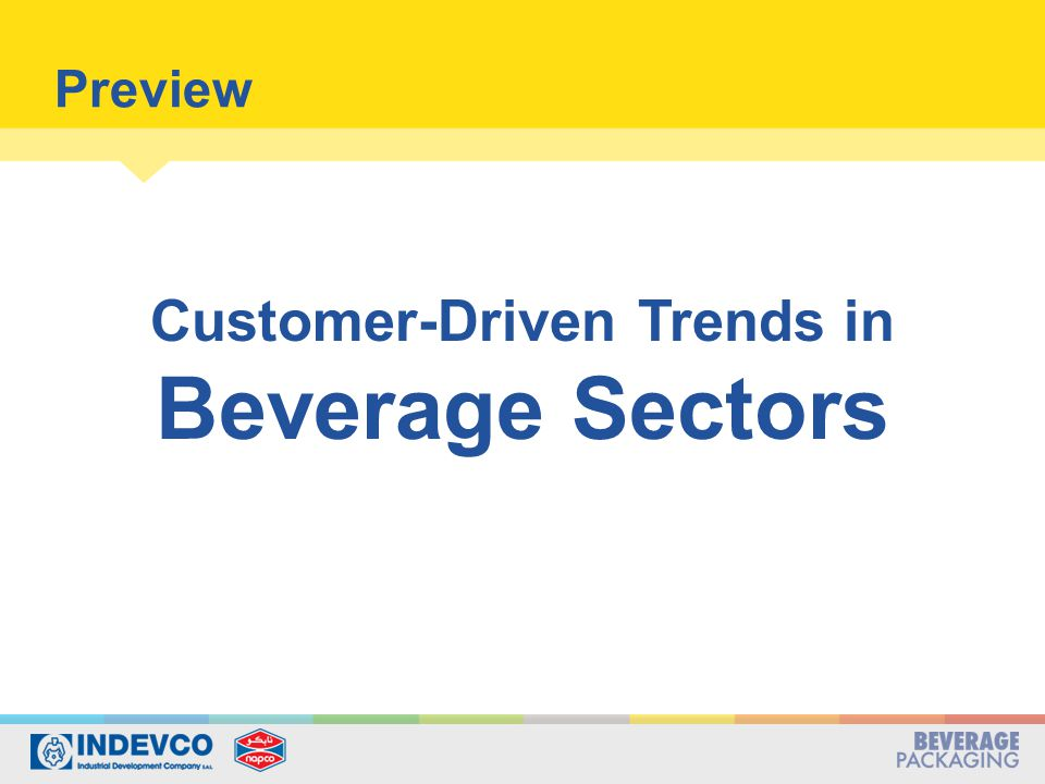 Customer-Driven Trends in Beverage Sectors Preview