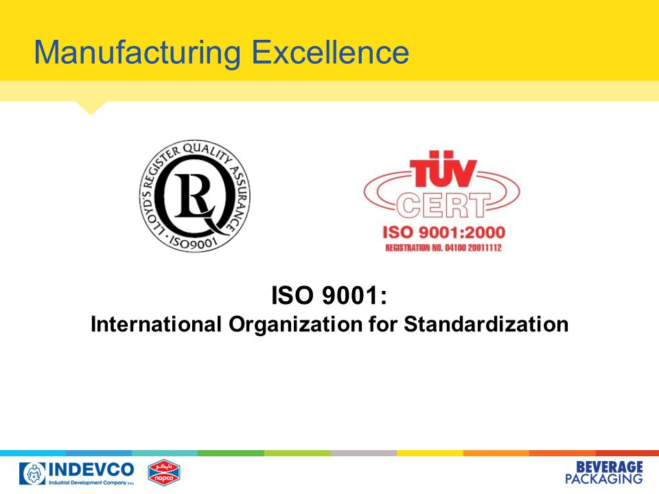 ISO 9001: International Organization for Standardization Manufacturing Excellence