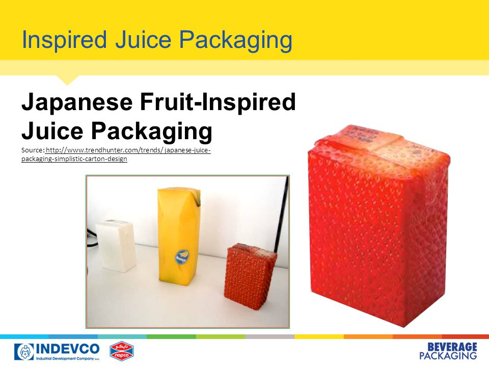 Inspired Juice Packaging Japanese Fruit-Inspired Juice Packaging Source: http://www.trendhunter.com/trends/ japanese-juice- packaging-simplistic-carton-design http://www.trendhunter.com/trends/ japanese-juice- packaging-simplistic-carton-design