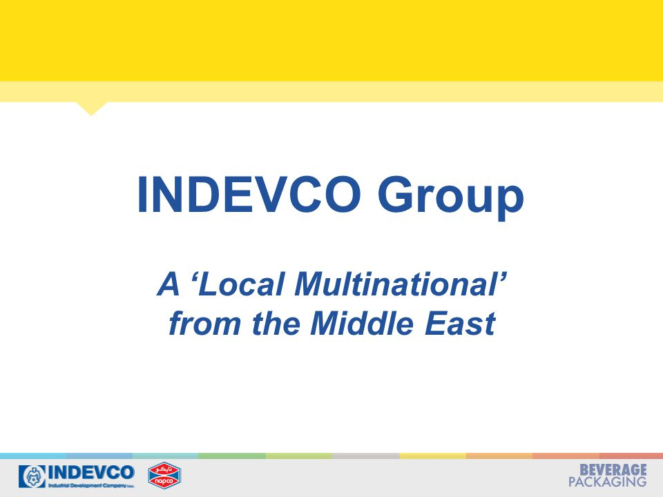 INDEVCO Group A 'Local Multinational' from the Middle East