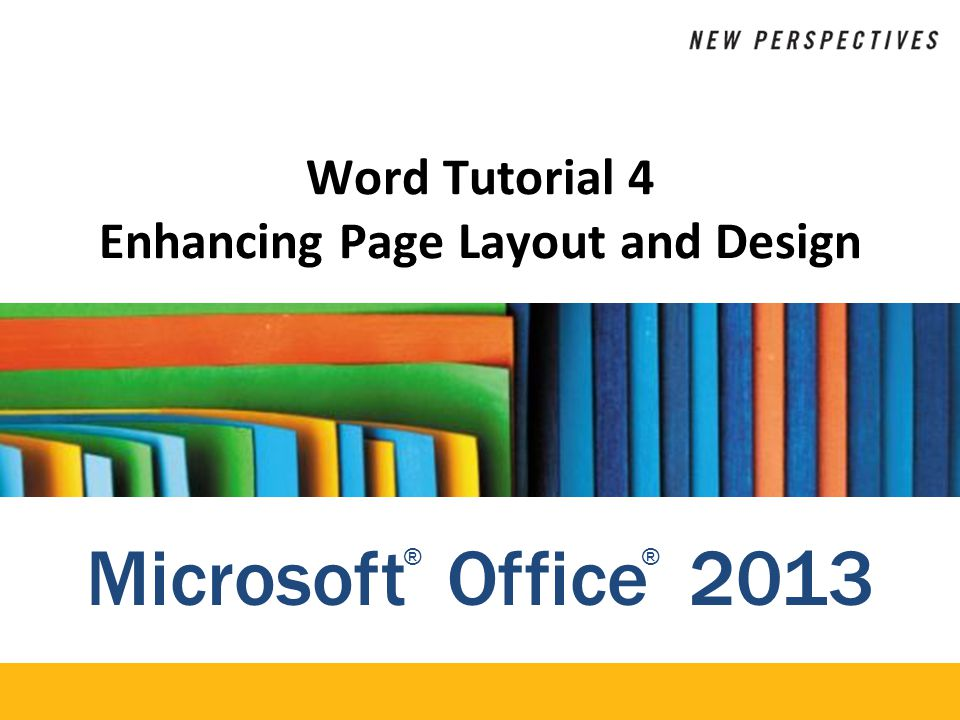 XP Objectives Use continuous section break for page layout Format text in columns Insert symbols and special characters Distinguish between inline and floating objects Wrap text around an object Insert and format text boxes Insert drop caps New Perspectives on Microsoft Word 20132