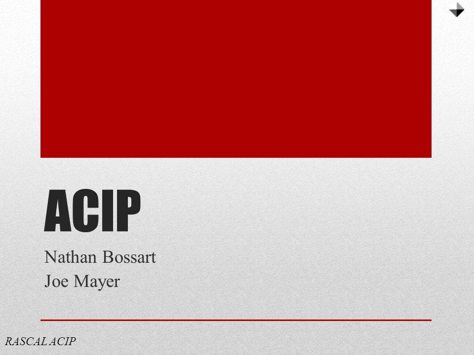 ACIP Nathan Bossart Joe Mayer RASCAL ACIP