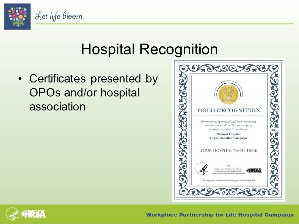 Hospital Recognition Certificates presented by OPOs and/or hospital association