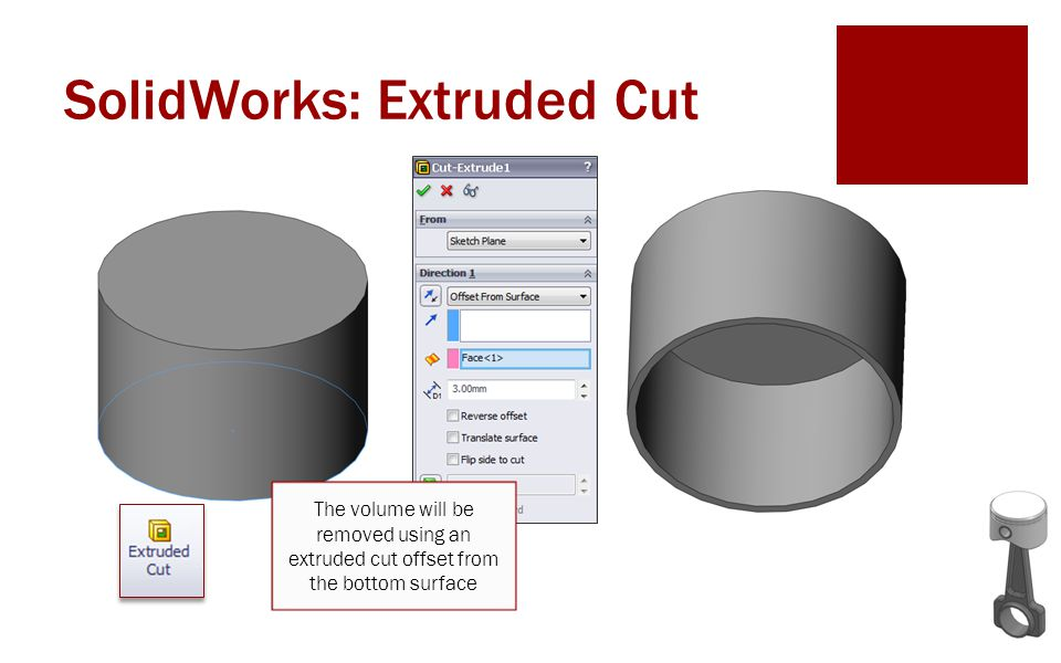 SolidWorks: Extruded Cut The volume will be removed using an extruded cut offset from the bottom surface