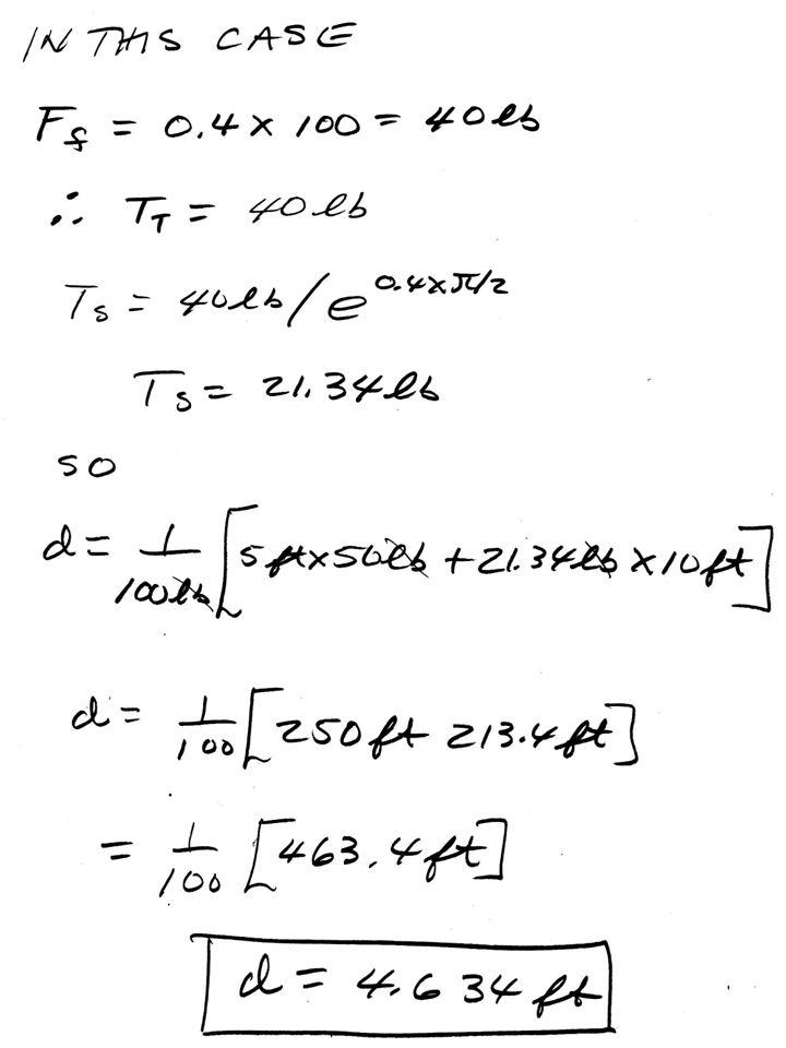 ENGR36_Flat_n_Belt_Friction_Balance_H13e_P8_133.pptx 7 Bruce Mayer, PE Engineering-36: Engineering Mechanics - Statics MATLAB Results Enter Plank Wt, Wp = 50 Wp = 50 Enter Block Wt, Wb = 100 Wb = 100 Enter Plank Length, WL = 10 WL = 10 Enter CoEff of Static Friction, us =.4 us = 0.4000 the distance d = 4.6340