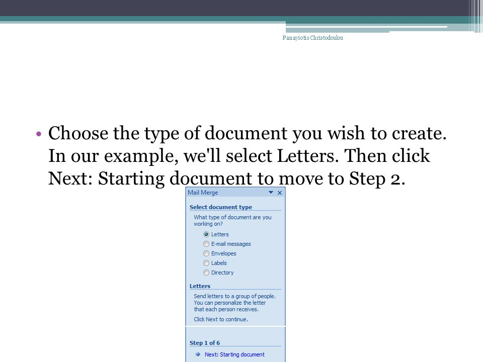 Choose the type of document you wish to create. In our example, we ll select Letters.